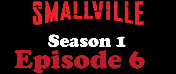 Smallville Season 1 Episode 6 TV Series