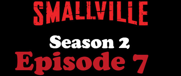 Smallville Season 2 Episode 7 TV Series