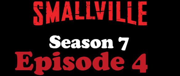Smallville Season 7 Episode 4 TV Series