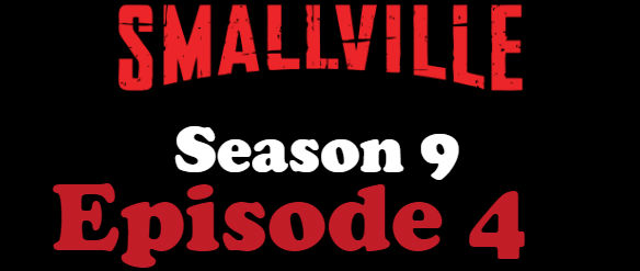 Smallville Season 9 Episode 4 TV Series